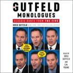 The Gutfeld Monologues by  Greg Gutfeld audiobook