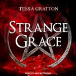 Strange Grace by  Tessa Gratton audiobook