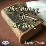 The Mistery Of The Book by  Angelo Grassia audiobook