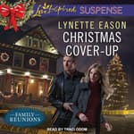 Christmas Cover-Up by  Lynette Eason audiobook