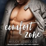 Comfort Zone by  Missy Johnson audiobook