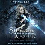 Shadow Kissed by  Sarah Piper audiobook