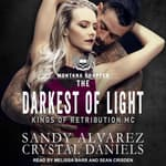The Darkest Of Light by  Crystal Daniels audiobook