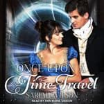 Once Upon a Time Travel by  Sariah Wilson audiobook