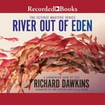 River Out of Eden by  Richard Dawkins audiobook