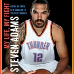 My Life, My Fight by  Steven Adams audiobook