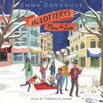 The Lotterys More or Less by  Emma Donoghue audiobook