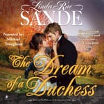 The Dream of a Duchess by  Linda Rae Sande audiobook