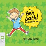 The Hey Jack Collection #4 by  Sally Rippin audiobook