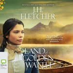 Land of Golden Wattle by  J. H. Fletcher audiobook