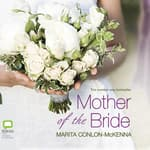 Mother of the Bride by  Marita Conlon-McKenna audiobook