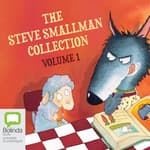 The Steve Smallman Collection: Volume 1 by  Steve Smallman audiobook