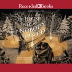 The House Where Nobody Lived by  Brad Strickland audiobook