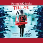 Tell Me No Lies by  A.V. Geiger audiobook