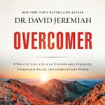 Overcomer by  Dr. David Jeremiah audiobook