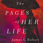 The Pages of Her Life by  James L. Rubart audiobook