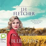 In the Valley of the Blue Gums by  J. H. Fletcher audiobook