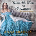 More or Less a Countess  by  Anna Bradley audiobook