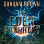 The Eden Prophecy by  Graham Brown audiobook