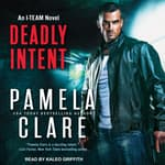 Deadly Intent by  Pamela Clare audiobook
