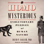 Homo Mysterious by  David P. Barash audiobook