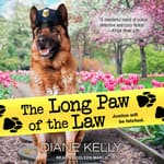 The Long Paw of the Law by  Diane Kelly audiobook