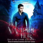 The Vampire Heir by  Juliana Haygert audiobook