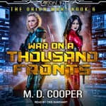 War on a Thousand Fronts by  M. D. Cooper audiobook
