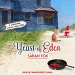 Yeast of Eden by  Sarah Fox audiobook
