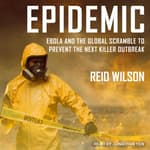 Epidemic by  Reid Wilson PhD audiobook