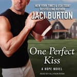 One Perfect Kiss by  Jaci Burton audiobook
