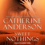 Sweet Nothings by  Catherine Anderson audiobook