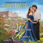 To Wed an Heiress by  Karen Ranney audiobook