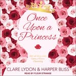 Once Upon a Princess  by  Harper Bliss audiobook
