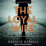 The Loyal Wife by  Natalie Barelli audiobook