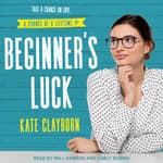 Beginner's Luck by  Kate Clayborn audiobook