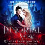 The Immortal Vow by  Juliana Haygert audiobook