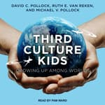 Third Culture Kids by  David C. Pollock audiobook