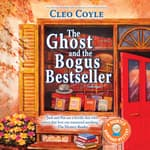 The Ghost and the Bogus Bestseller by  Cleo Coyle audiobook