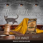 Thread Herrings by  Lea Wait audiobook