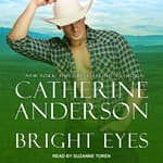 Bright Eyes by  Catherine Anderson audiobook