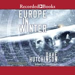 Europe in Winter by  Dave Hutchinson audiobook