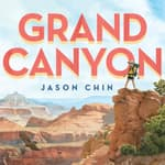 Grand Canyon by  Jason Chin audiobook