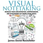 Visual Notetaking by  James David Rockefeller audiobook