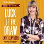 Luck of the Draw by  Kate Clayborn audiobook