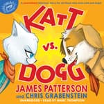 Katt vs. Dogg by  Chris Grabenstein audiobook