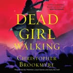 Dead Girl Walking by  Christopher Brookmyre audiobook