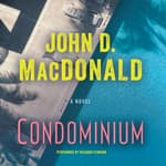 Condominium by  John D. MacDonald audiobook