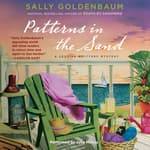 Patterns in the Sand by  Sally Goldenbaum audiobook