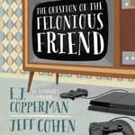 The Question of the Felonious Friend by  E. J. Copperman audiobook